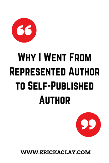 Why I  Went From Represented Author to